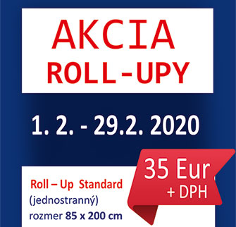 Akcia roll-up 35 eur do 29.2.2020